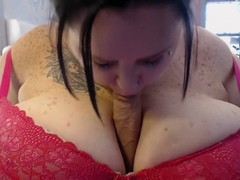 BBW titfuck & suck with FAT Cock