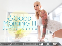 Juan Lucho & Kayla Green in Good Morning III - VirtualRealPorn
