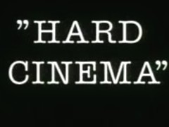 Hard cinema