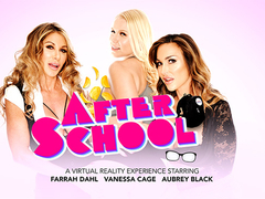After School featuring Aubrey Black, Farrah Dahl, and Vanessa Cage - NaughtyAmericaVR