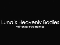 Luna's Heavenly Bodies Episode 1 - The Translator - Frida Sante & Luna Corazon - VivThomas