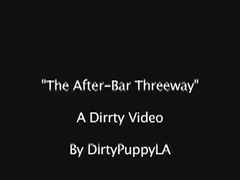 The After-Bar Threeway