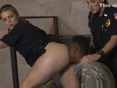 Milf Cops make a fake soldier give them a rimjob before drilling them hard